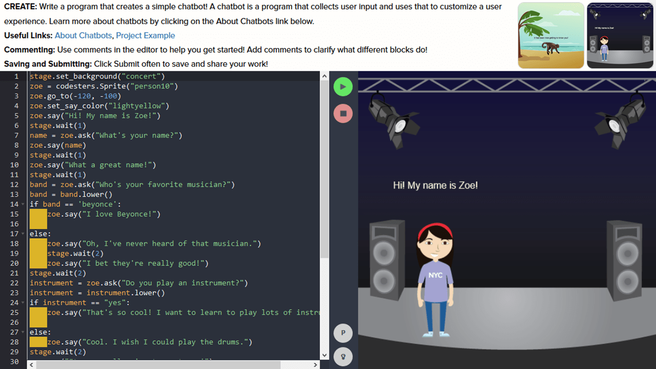 Shown sample code and the resulting image, the student is asked to create a simple chatbot and click Run to view it