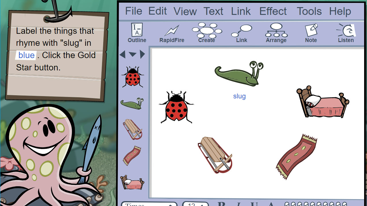 Student is shown a visual mapping window and asked to label in blue the items that rhyme with slug