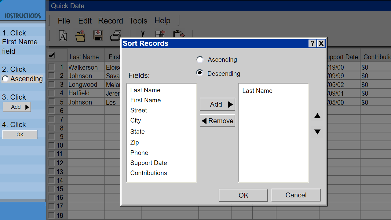 Student is shown a Sort Records window and is asked to add the appropriate field to sort a database by First Name