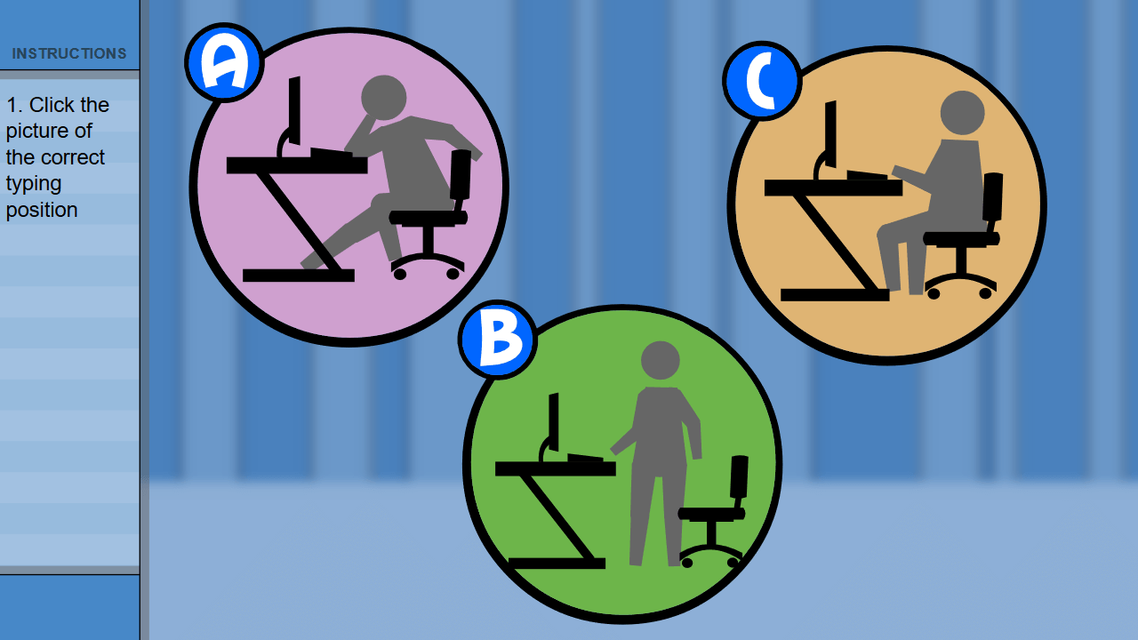 Shown 3 keyboarding positions, the student is asked to identify the best posture