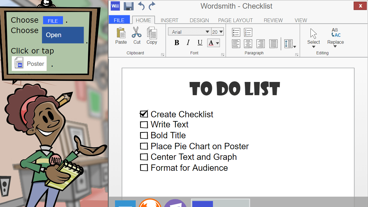 Shown a checklist in a word processing document, the student is asked to open the Poster template